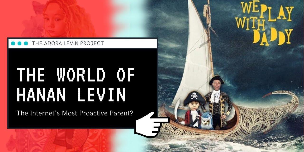 The World of Hanan Levin