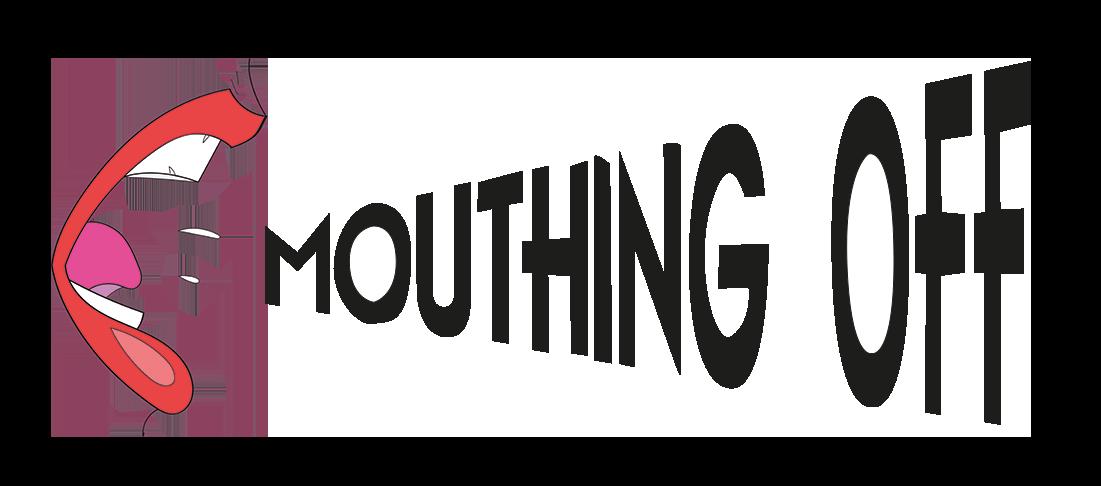 Mouthing Off Magazine
