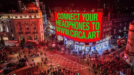 CIRCA 2020: Tapping into Your Screens… and London's Most Iconic Billboard
