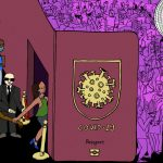 Covid Passports: The Advent of a New World of Restrictions